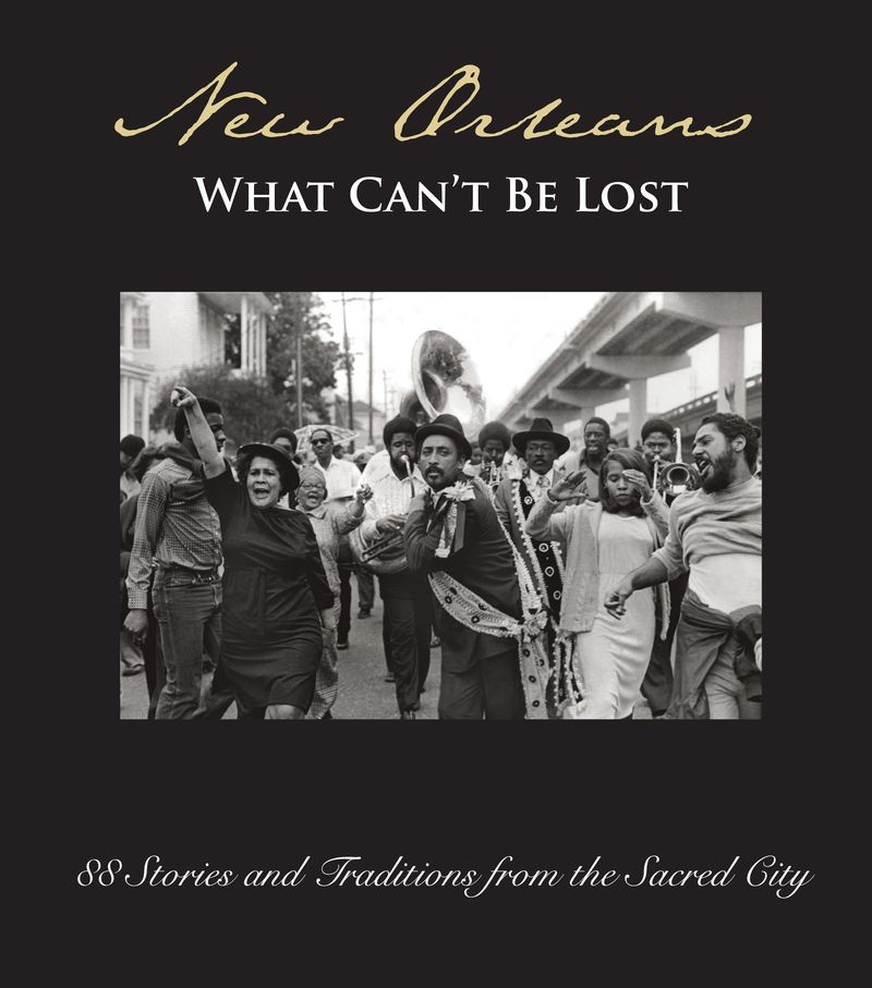 New Orleans- What Can't Be Lost